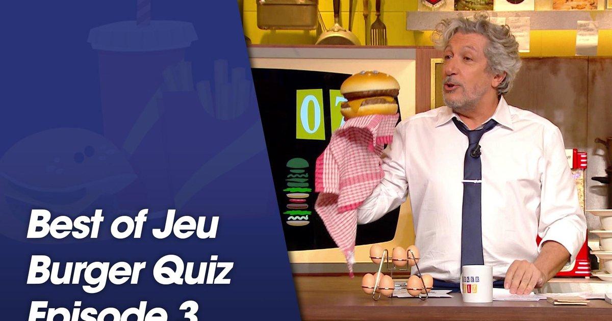 Replay-Best Of jeu Burger Quiz - Episode 3
